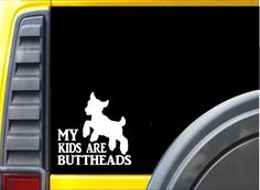 My Kids are Buttheads k570 Sticker Decal