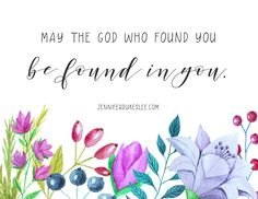 May the God who FOUND YOU, be found IN YOU -- through your love, through your kindness, and through your story. Good Good Father, God Is Good, Selfless Quotes, Bible Promises, Prayer Warrior, Godly Woman, God Jesus, Religious Quotes, Dear God