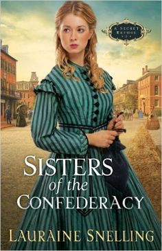 """Read """"Sisters of the Confederacy (A Secret Refuge Book by Lauraine Snelling available from Rakuten Kobo. Unforgettable Courage and Romance From Lauraine Snelling Warming countless hearts and bringing history to life, Lauraine. Historical Romance, Historical Fiction, Lauraine Snelling, Books To Read, My Books, Best Kindle, Amazon Kindle, Christian Fiction Books, Romance Novels"""