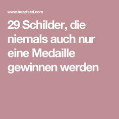 29 Schilder, die niemals auch nur eine Medaille gewinnen werden