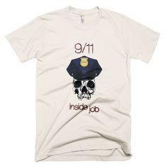 9-11 was an inside job, police (T-shirt)