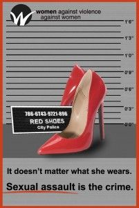 .....unbelievable how many people actually blame the shoes for rape!