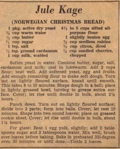 Jule Kage (Norwegian Christmas Bread) I'm going to make this minus the citron, I do not like that stuff - - Retro Recipes, Old Recipes, Vintage Recipes, Bread Recipes, Cooking Recipes, Recipies, Ethnic Recipes, African Recipes, Norwegian Cuisine