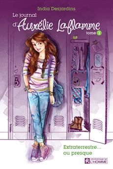 Le journal Aurélie Laflamme - Tome 1 - Extraterrestre... ou presque ! Book Club Books, New Books, Books To Read, Childrens Ebooks, French Kids, Reading Challenge, I Love Reading, Journal, Belle