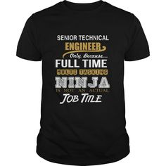 SENIOR TECHNICAL ENGINEER ONLY BECAUSE FULL TIME MULTI TASKING NINJA JOB TITLE T-SHIRT, HOODIE==►►CLICK TO ORDER SHIRT NOW #senior #technical #support #engineer #CareerTshirt #Careershirt #SunfrogTshirts #Sunfrogshirts #shirts #tshirt #tshirts #hoodies #hoodie #sweatshirt #fashion #style
