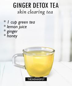 Lemon juice is very good ingredient to cleanse out the system and ginger has anti-inflammatory benefits. It helps to keep your skin clear and acne free. What you need: green tea bag Lemon juice- from lemon Ginger – 1 inch honey – ½ tablespoon Recipe Detox Tee, Detox Tea Diet, Body Detox, Detox Diets, Skin Detox, Detox Foods, Detox Soup, Detox Juice Recipes, Water Recipes