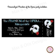 Phantom of the Opera - Ticket Invitation [Phantom Opera Ticket ...