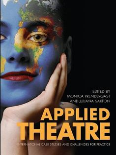 Applied Theatre: International Case Studies and Challenge...
