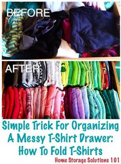 Do you feel like your shirt drawers are out of control, with lots of messy t-shirts just shoved and stuffed in there?  It is easy for these drawers to