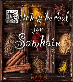 Halloween Magic & Spells Witches Herbal for Samhain