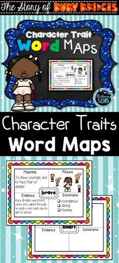 The Story of Ruby Bridges - Word Map templates for 40 character traits. Examples included!