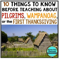 Clutter-Free Classroom: Pilgrims the Wampanoag and The First Thanksgiving {printables resources facts interactive notebook} Thanksgiving History, Thanksgiving Activities, Thanksgiving Crafts, The First Thanksgiving Story, Thanksgiving Prayer, Thanksgiving Appetizers, Thanksgiving Outfit, Thanksgiving Decorations, Teaching Social Studies
