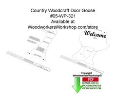 Revised woodcraft plan for easy download: 05-WP-321 - Door Goose Downloadable Woodworking Pattern PDF