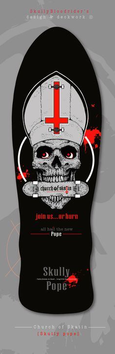 Catholicism is dead... all hail the new Pope. Finally brothers & sisters we have a killer stick with our first Saint - dead St.Peter on it. We start printing Monday. This classic Oldschool shape is the 'Street Axe' Natas designed & rode. Fear not brethren... the 'Skully Pope' deck will also be available in various Newschool shapes SkullyBloodrider. 13.4.2016. New Pope, Rain Shower, Skateboarding, Axe, Old School, My Design, Sisters, Deck, Printing