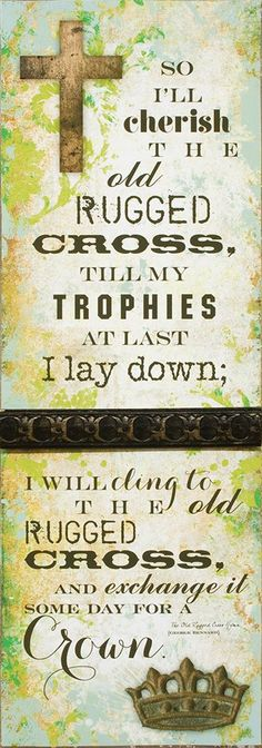 Old Rugged Cross. Great Plaque for your home! Great decor for Easter 2014!