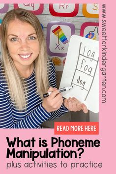 Need some tips and ideas for phoneme manipulation activities to use in your kindergarten classroom? This post is PACKED with fun ideas and a quick video for what phoneme manipulation is and how to teach it effectively to your kindergarten and first grade students. Click the pin to read more!