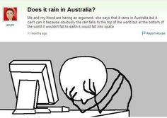 "Yahoo Answers Fail: ""Does it rain in Australia?"""