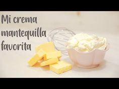 MI CREMA MANTEQUILLA FAVORITA - YouTube Sweet Bakery, Frosting Recipes, Churros, Baked Goods, Icing, Caramel, Cheese, Make It Yourself, Chocolate