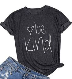Buy now. This Be Kind T-Shirt is the IDEAL shirt to wear while spreading a inspirational message of love. Womens Be Kind Tee Shirt Summer Letter Print Short Sleeve Loose Tops Inspirational Graphic Tees Love Shirt, T Shirt Diy, Sweat Shirt, Be Kind Shirt, Shirt Style, Fall Shirts, Mom Shirts, Fun T Shirts, Pretty Shirts