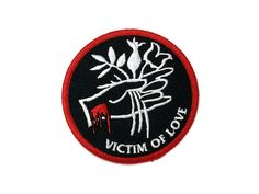 VICTIM OF LOVE PATCH - BALL AND CHAIN CO.