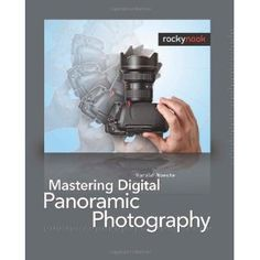 Mastering Digital Panoramic Photography (Paperback) http://www.amazon.com/dp/1933952458/?tag=dismp4pla-20