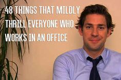 48 Things That Mildly Thrill Everyone Who Works In An Office