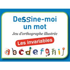 dessines-moi-un-mot-les-invariables-edition-cit-inspir (1)