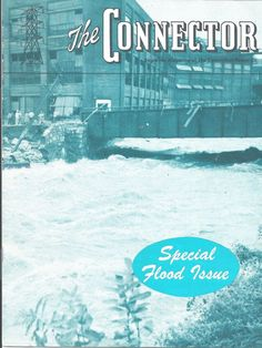 Connecticut Power Co Magazine ~ Special 1955 Conniecticut Flood Issue w/ Photos