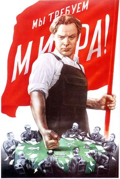 """Russian poster, 1950: We Demand Peace!  The Face-book of Peace?  Certainly the Fist-book of: """"Or Else, Comrad!""""."""