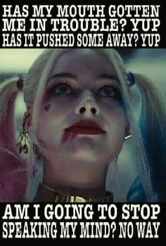 That's ma Harley. Bitch Quotes, Joker Quotes, Sassy Quotes, Badass Quotes, True Quotes, Best Quotes, Funny Quotes, Rebel Quotes, Harly Quinn Quotes