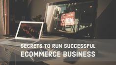 Secrets To Run Successful Ecommerce Business- Dubai Ecommerce Solutions Ecommerce Solutions, The Secret, Dubai, Success, Running, Business, Keep Running, Why I Run, Store