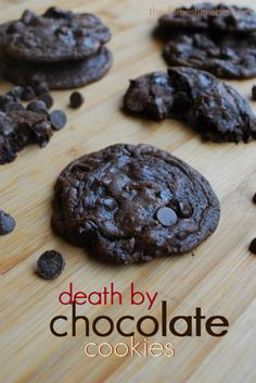 "Death by Chocolate Cookies - super easy and minimal ingredients needed.   I need a board called ""Period Food"""