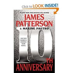 """10th Anniversary,"" another Women's Murder Club novel by James Patterson.  I always enjoy these books for a light, quick read."
