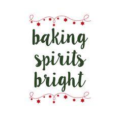 Free SVG files for Christmas - Kingston Crafts Baking spirits bright Christmas Towels, Christmas Aprons, Christmas Tea, Christmas Quotes, Christmas Projects, Christmas Kitchen, Primitive Christmas, Christmas Ornaments, Christmas Stuff
