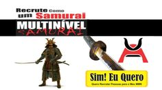 MULTINÍVEL SAMURAI