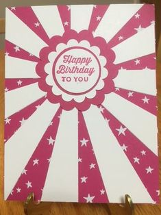 Sunburst Thinlits Dies; Stampin' Up 2016 Occasions Catalog; Sunburst Sayings Stamp Set Hand Made Greeting Cards, Making Greeting Cards, Greeting Cards Handmade, Birthday Cards For Women, Happy Birthday Cards, Cardmaking And Papercraft, Fancy Fold Cards, Stamping Up Cards, Paper Cards