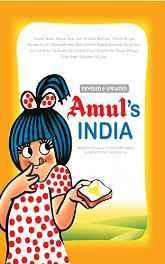 Amul's India: 50 Years of Amul Advertising Paperback ? 26 Apr 2015