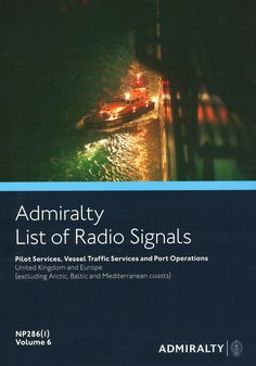 This is the first of seven parts of the British Admiralty List of Radio Signals, Pilot Services, Vessel Traffic Services and Port Operations series. It covers the United Kingdom and Ireland (including