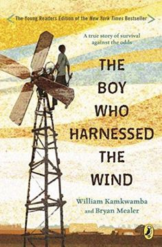The Boy Who HArnessed the Wind biographies for growth mindset