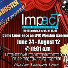 Impact Church Blockbuster Summer