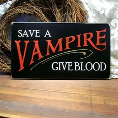 This sign would work great for Halloween decor or brillant marketing idea for the Red Cross.