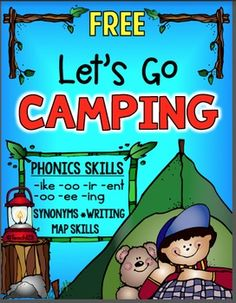 FREE Camping theme phonic mini book.  Phonics skills: -ike, -oo, -ir, -ent, -oo, -ee, -ing, synonyms, writing, and map skills.