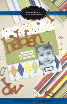 Create a colorful theme page for that special boy in your life with this papercrafting inspiration.