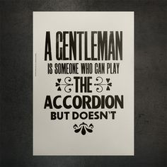 A Gentleman Is… Print 32x46.3 now featured on Fab.