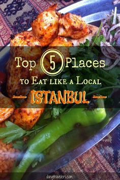 Top Five Places to Eat Like a Local in Istanbul