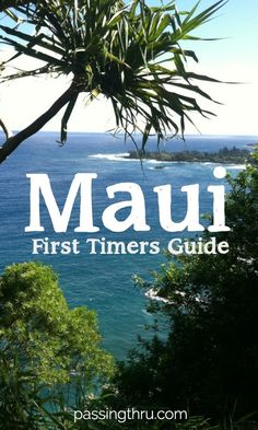 For many Maui first timers, it�s the very definition of island paradise. Make the most of your visit to Hawaii's Valley Isle with our Maui guide! Hawaii | USA #travel #hawaii #maui #firsttimers
