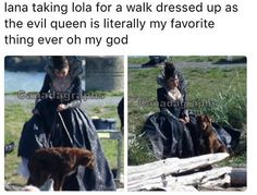 Lana taking Lola for a walk dressed up as the Evil Queen