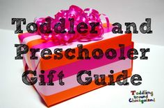 Gift Guide for Toddlers & Preschoolers - Toddling Around Chicagoland