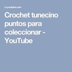 Crochet tunecino puntos para coleccionar - YouTube