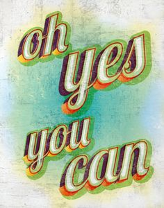 oh YES you can!